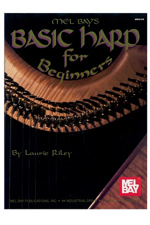 Mel Bay's Basic Harp for Beginners Book by Laurie Riley