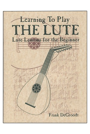 Mid-East Learning to Play the Lute Book by DeGroodt